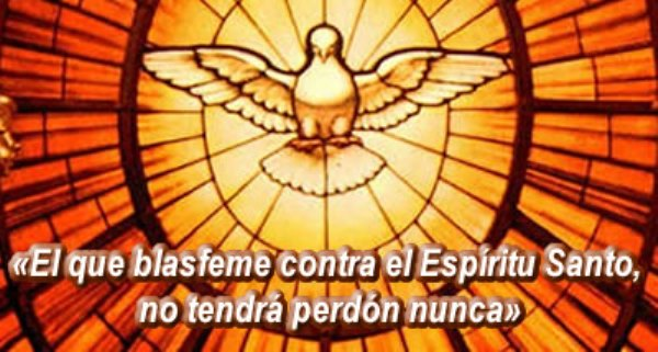 El-que-blasfeme-contra-el-Espíritu-Santo-no-tendrá-perdón-nunca