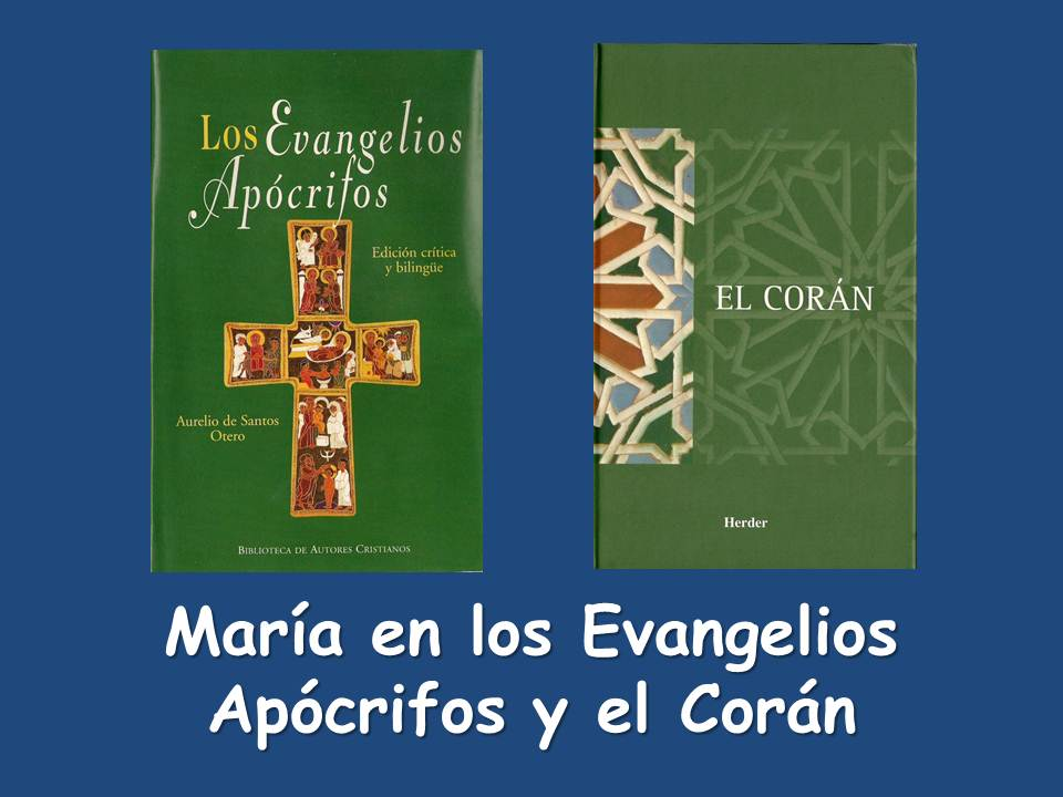 María en los Evangelios Apócrifos y el Corán