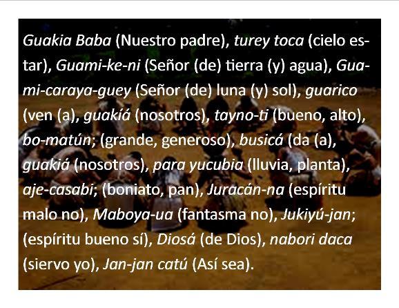 El Padrenuestro en el idioma de nuestros ancestros los Taínos.